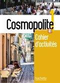 Cosmopolite 1. Arbeitsbuch mit Audio-CD und Beiheft