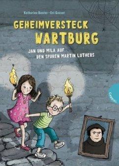 Geheimversteck Wartburg - Kunter, Katharina