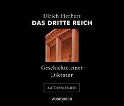 Das Dritte Reich, 4 Audio-CDs - Herbert, Ulrich