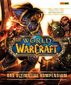 World of Warcraft: Das ultimative Kompendium - erweitert und aktualisiert - Pleet, Kathleen; Stickney, Anne