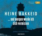 ... und morgen werde ich dich vermissen / Thorkild Aske Bd.1 (1 MP3-CD)
