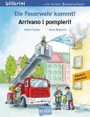 Die Feuerwehr kommt! Kinderbuch Deutsch-Italienisch