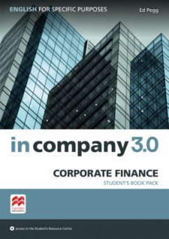 In Company 3.0 - Corporate Finance. Student's Book with Online-Student's Resource Center - Pegg, Ed