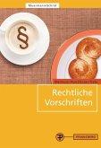 Rechtliche Vorschriften Bäckerei - Konditorei - Cafe