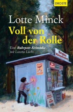 Voll von der Rolle - Minck, Lotte