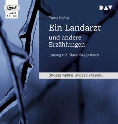 Ein Landarzt und andere Erzählungen, 1 MP3-CD - Kafka, Franz