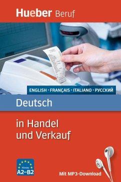 Deutsch in Handel und Verkauf. Englisch, Franzö...