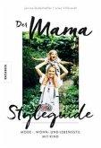 Der Mama Styleguide (Mängelexemplar)