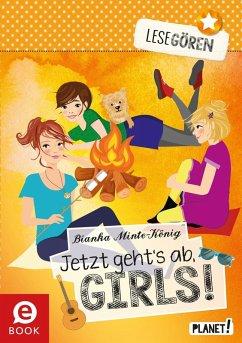Jetzt geht´s ab, Girls! / Lesegören Bd.5 (eBook...