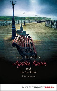 Agatha Raisin und die tote Hexe / Agatha Raisin Bd.9 (eBook, ePUB) - Beaton, M. C.