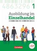 Ausbildung im Einzelhandel 1. Ausbildungsjahr - Allgemeine Ausgabe - Fachkunde mit Webcode
