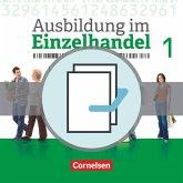 Ausbildung im Einzelhandel 1. Ausbildungsjahr - Allgemeine Ausgabe - Fachkunde und Arbeitsbuch