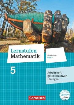 Lernstufen Mathematik 5. Jahrgangsstufe - Mittelschule Bayern - Arbeitsheft mit interaktiven Übungen auf scook.de