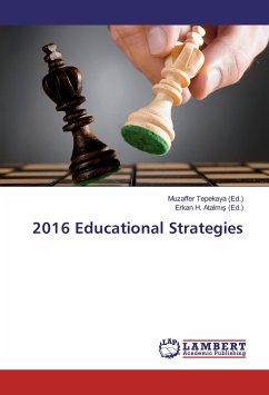 9783330006980 - Muzaffer Tepekaya: 2016 Educational Strategies - Buch