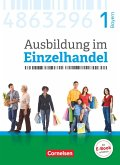 Ausbildung im Einzelhandel 1. Ausbildungsjahr - Bayern - Fachkunde mit Webcode