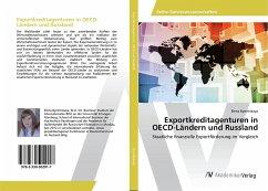 Exportkreditagenturen in OECD-Ländern und Russland