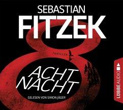 AchtNacht, 6 Audio-CDs - Fitzek, Sebastian