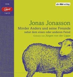 Mörder Anders und seine Freunde nebst dem einen oder anderen Feind, 1 MP3-CD - Jonasson, Jonas