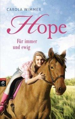 Für immer und ewig / Hope Bd.3 - Wimmer, Carola