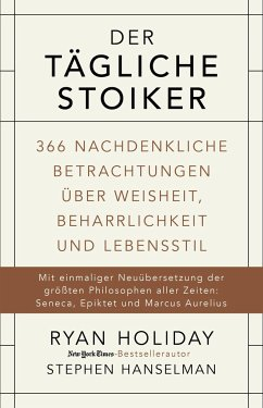 Der tägliche Stoiker - Holiday, Ryan; Hanselman, Stephen