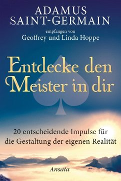 Adamus Saint-Germain - Entdecke den Meister in dir - Hoppe, Geoffrey; Hoppe, Linda