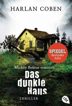 Das dunkle Haus / Mickey Bolitar ermittelt Bd.2 - Coben, Harlan