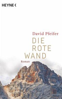 Die Rote Wand - Pfeifer, David