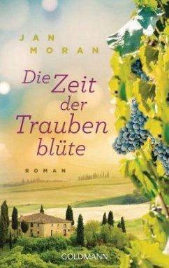 Die Zeit der Traubenblüte - Moran, Jan