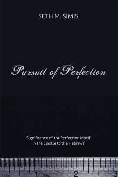 Pursuit of Perfection