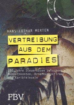 Vertreibung aus dem Paradies - Merten, Hans-Lothar