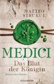 Das Blut der Königin / Medici Bd.3