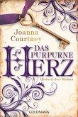 Das purpurne Herz / Die drei Königinnen Saga Bd.1