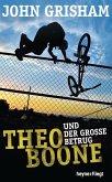 Theo Boone und der große Betrug / Theo Boone Bd.6