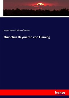 9783743431652 - Lafontaine, August Heinrich Julius: Quinctius Heymeran von Flaming - Book