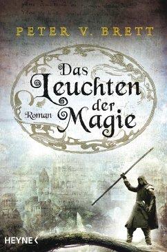 Das Leuchten der Magie / Dämonenzyklus Bd.5 - Brett, Peter V.