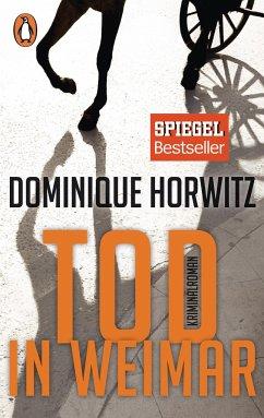 Tod in Weimar - Horwitz, Dominique