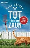 Tot überm Zaun / Cosma Pongs Bd.1
