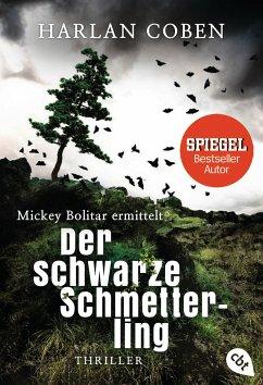 Der schwarze Schmetterling / Mickey Bolitar ermittelt Bd.1 - Coben, Harlan