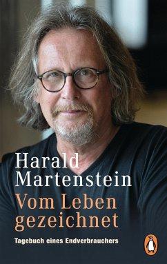 Vom Leben gezeichnet - Martenstein, Harald