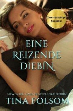 Eine reizende Diebin (Zweisprachige Ausgabe Deutsch/Englisch) - Folsom, Tina
