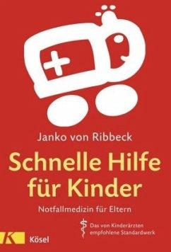 Schnelle Hilfe für Kinder - Ribbeck, Janko von