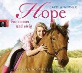 Für immer und ewig / Hope Bd.3 (3 Audio-CDs)