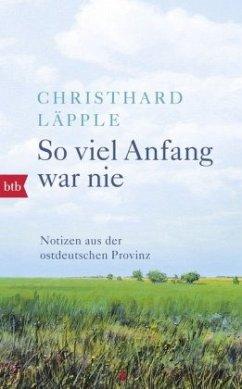 So viel Anfang war nie - Läpple, Christhard