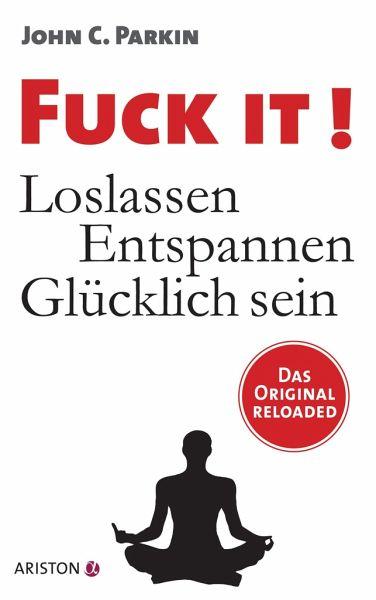 Fuck It! - Parkin, John C.
