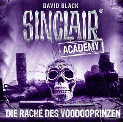 Die Rache des Voodooprinzen / Sinclair Academy Bd.11 (2 Audio-CDs) - Black, David