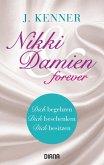 Nikki & Damien forever / Nikki Fairchild Bd.7-9