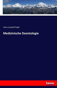 9783743431928 - Pagel, Julius Leopold: Medizinische Deontologie - Book