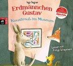 Kunstraub im Museum / Erdmännchen Gustav Bd.6 (1 Audio-CD)