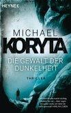 Die Gewalt der Dunkelheit / Mark Novak Bd.1