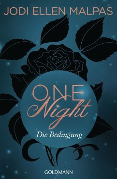 Die Bedingung / One Night Bd.1 - Malpas, Jodi Ellen